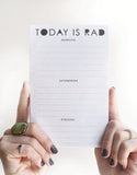 Today Is Rad - NOTEPAD