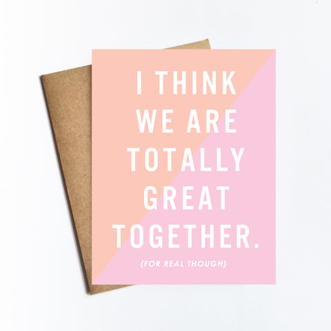 Totally Great Together - NOTECARD