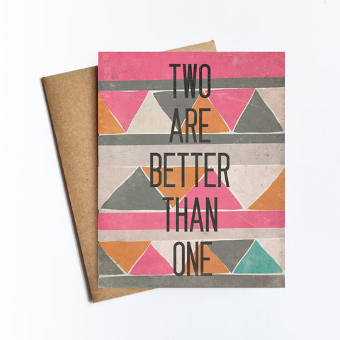 Two Are Better - NOTECARD