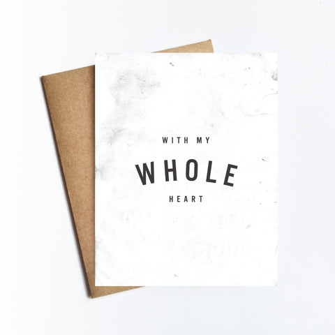 Whole Heart - NOTECARD