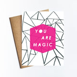 You Are Magic - NOTECARD