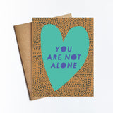 You Are Not Alone - NOTECARD