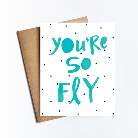 You're So Fly - NOTECARD