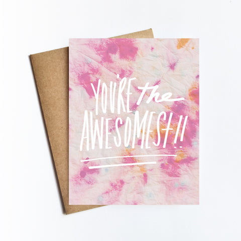 You're The Awesomest - NOTECARD