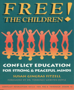 Free The Children, Conflict Education for Strong and Peaceful Minds (paperback)