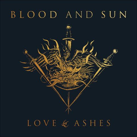 "Blood And Sun ""Love & Ashes"" CD"