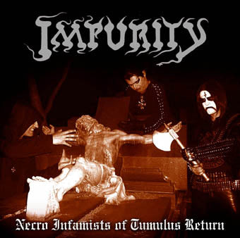 "Impurity ""Necro Infamist of Tumulus Return"" LP"