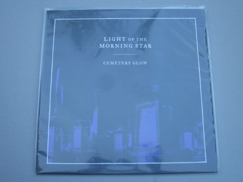"Light of the Morningstar ""Cemetery Glow"" LP"