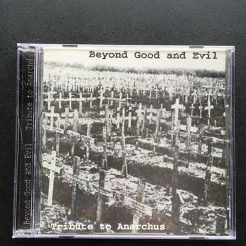 V/A Beyond Good and Evil, Tribute to Anarchus CD (W/ Morbosidad)