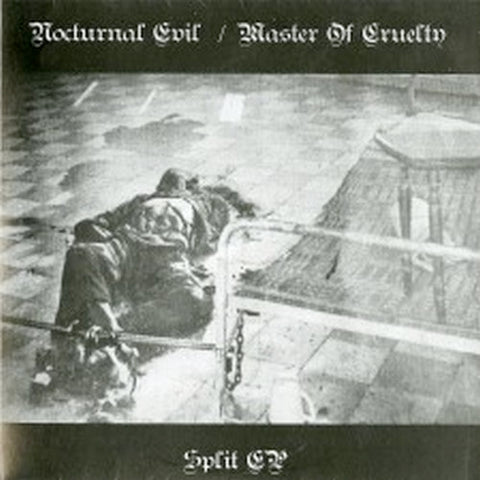 Nocturnal Evil / Master of Cruelty Split 7""
