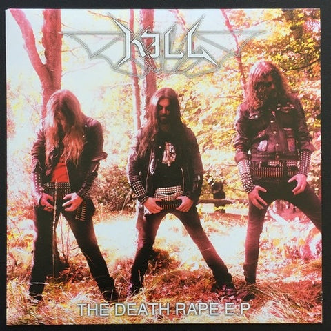 "Kill ""The Death Rape E.P."" 7"""