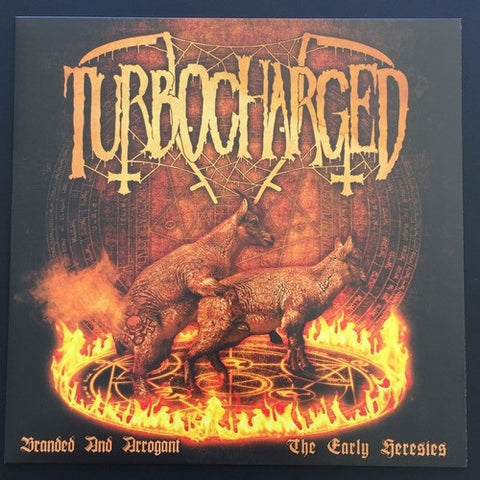 "Turbocharged ‎""Branded And Arrogant (The Early Heresies)"""