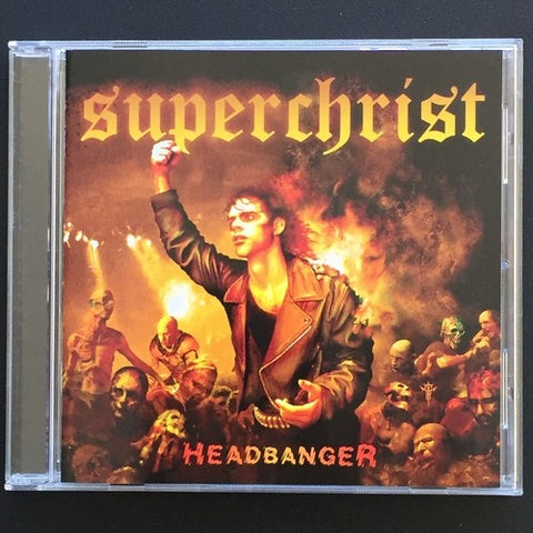 "Superchrist ""Headbanger"" CD"