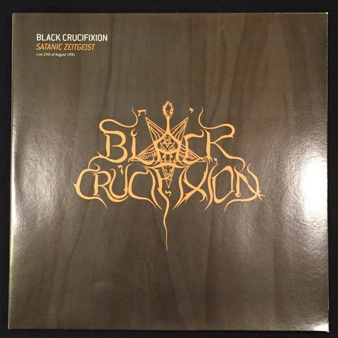 "Black Crucifixion ""Satanic Zeitgeist (Live 1991)"" LP (Beherit)"