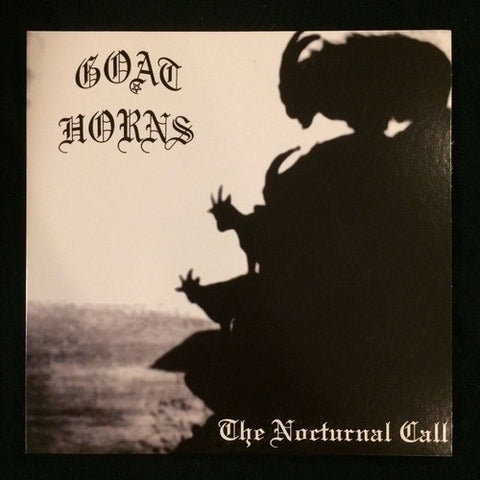 "Goat Horns ""The Nocturnal Call"" 7''"