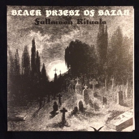 "Black Priest Of Satan ""Fullmoon Rituals"" 7''"