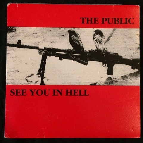 The Public / See You In Hell Split 7'' (HC from Slovakia)