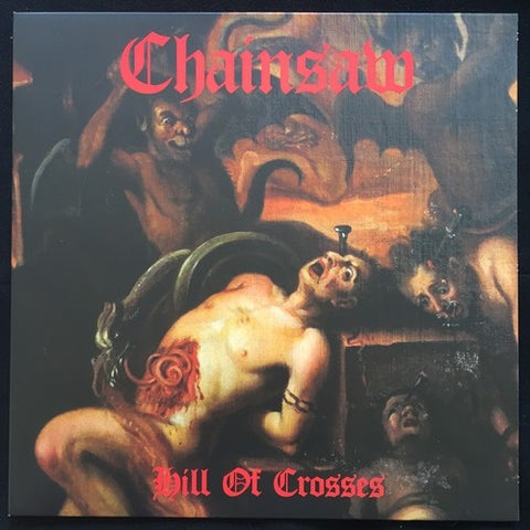 "Chainsaw ""Hill Of Crosses"" LP"