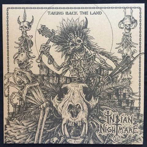 "Indian Nightmare ""Taking back the Land"" LP"