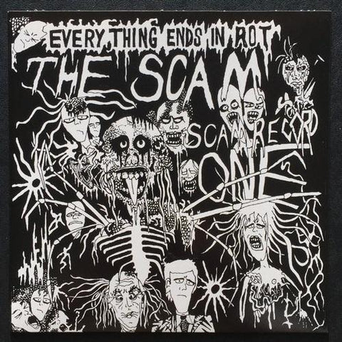 "The Scam ""Everything Ends In Rot"" 7"" (Repress of 7"" from 1986)"