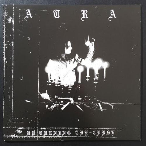 "ATRA ""UP-TURNING THE CURSE"" LP"