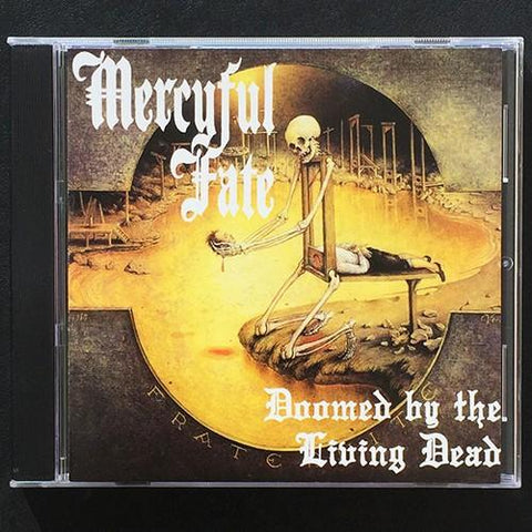 "Mercyful Fate ""Doomed by the Living Dead"" CD"