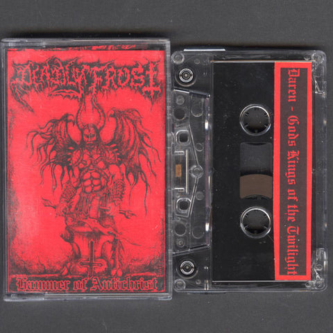 "Deadly Frost ""Hammer of Antichrist / Gods Kings of the Twilight"" MC"