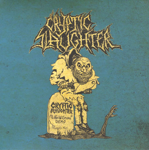 "Cryptic Slaughter ""Life In Grave + Rehearsals / Live 1985-1987"" LP + Zine"