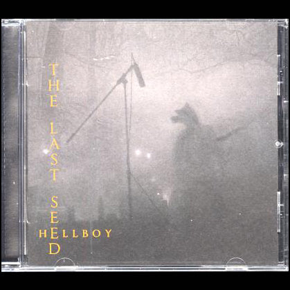 "The Last Seed ""Hellboy"" CD"