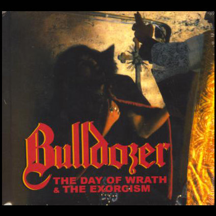 "Bulldozer ""The Day of Wrath / The Exorcism"" Digibook Double CD"