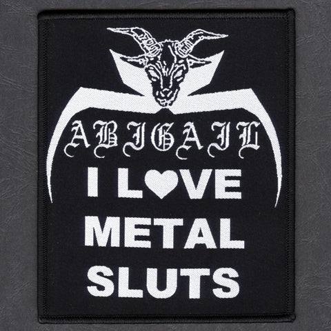 "Abigail ""I Love Metal Sluts"" Patch"