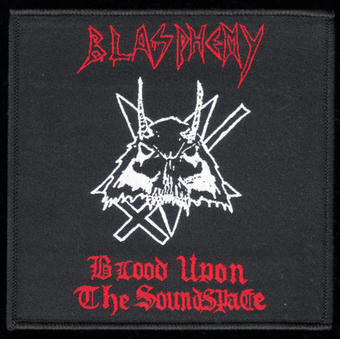"Blasphemy ""Blood Upon the Soundspace"" 4"" Patch"