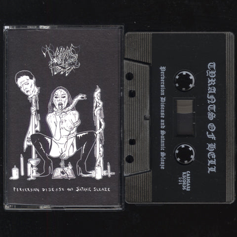 "Tyrants of Hell ""Perversion, Disease and Satanic Sleaze"" Demo"