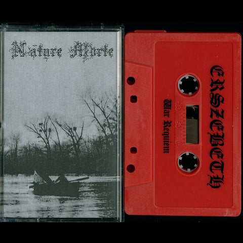 "Nature Morte / Erszebeth ""Du Principe de Decomposition/War-Requiem"" MC"
