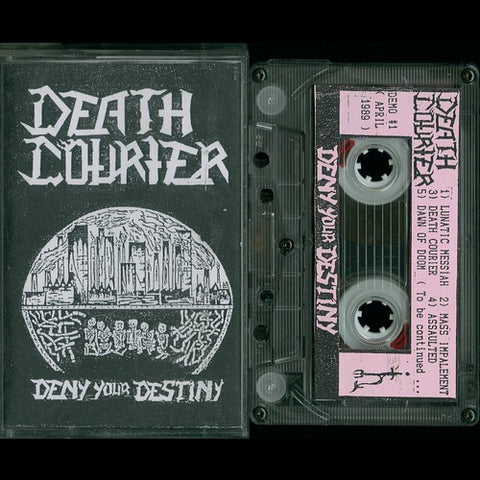 "Death Courier ""Deny Your Destiny"" Demo (Original)"