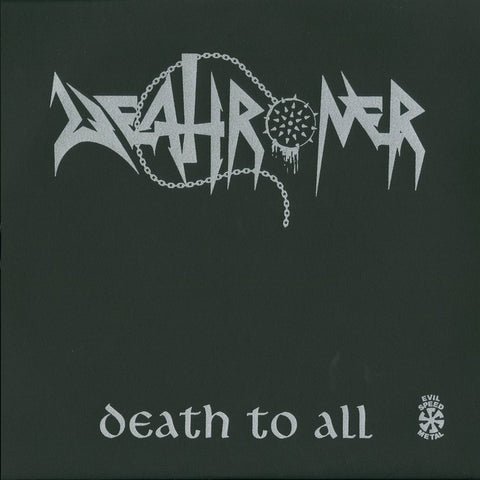 "Deathroner ""Death To All"" Test Press LP"
