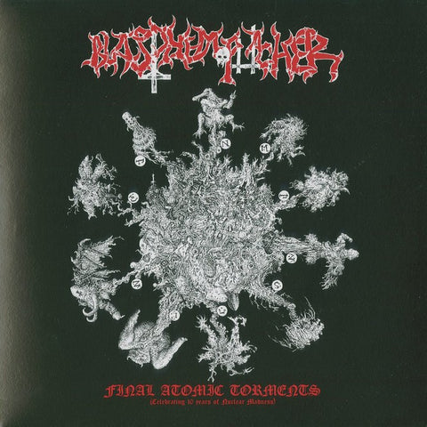 "Blasphemophagher ""Final Atomic Torments"" 7"""