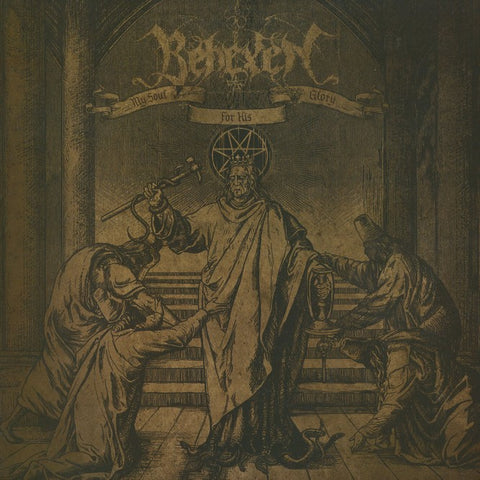 "Behexen ""My Soul For His Glory"" LP"