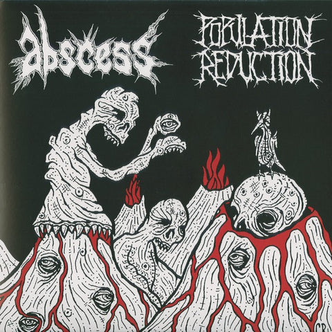Abscess / Population Reduction Split CDr