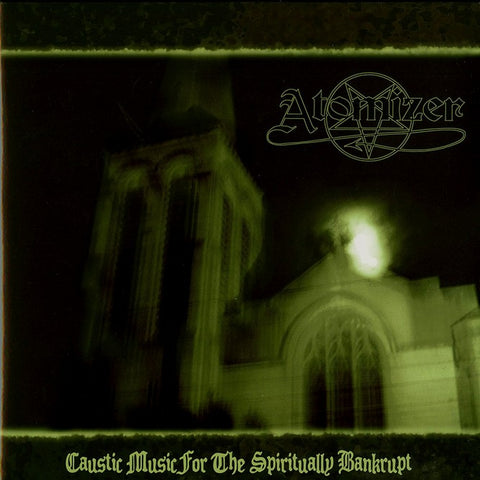"Atomizer ""Caustic Music For The Spiritually Bankrupt"" LP"