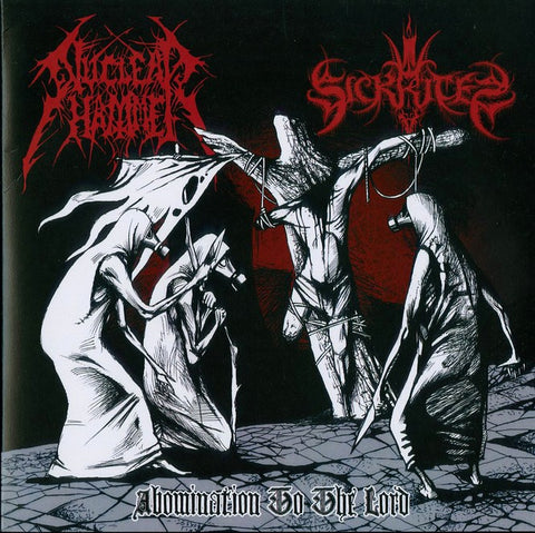 "Nuclearhammer / Sickrites ""Abomination to the Lord"" 7"""