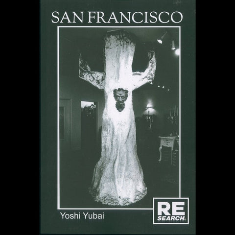 San Francisco by Yoshi Yubai (expanded edition) Book