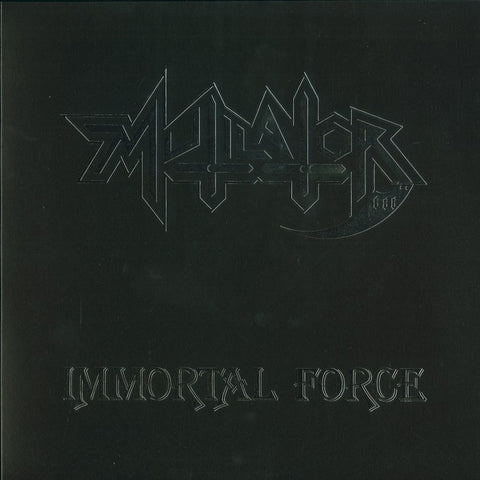 "Mutilator ""Immortal Force"" LP"