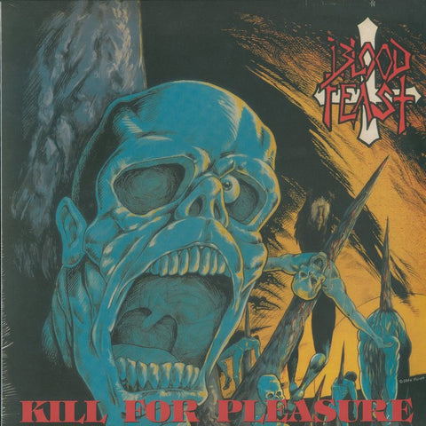 "Blood Feast ""Kill For Pleasure"" LP"