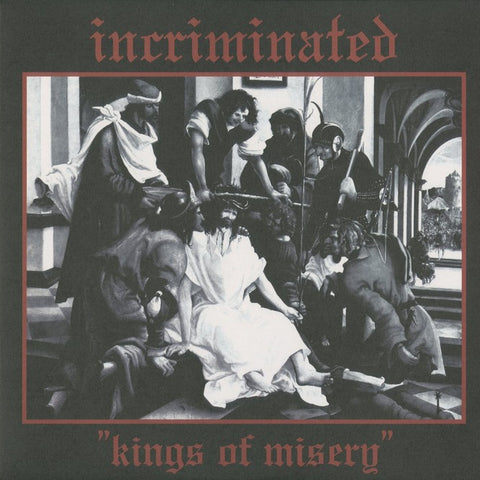 "Incriminated ""Kings of Misery"" LP"