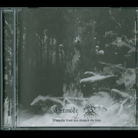 "Hermóðr / Is ""When the Frost Has Stopped the Time"" Split CD"