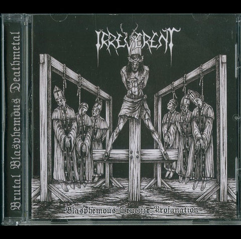 "Irreverent ""Blasphemous Crucifix Profanation"" CD"