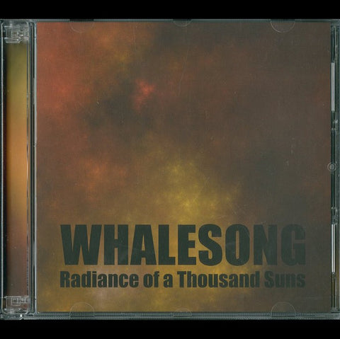 "Whalesong ""Radiance of A Thousand Suns"" Double CD"