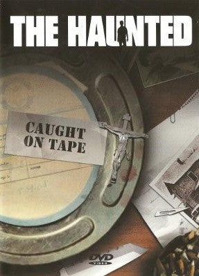 "The Haunted ""Caught on Tape"" DVD"