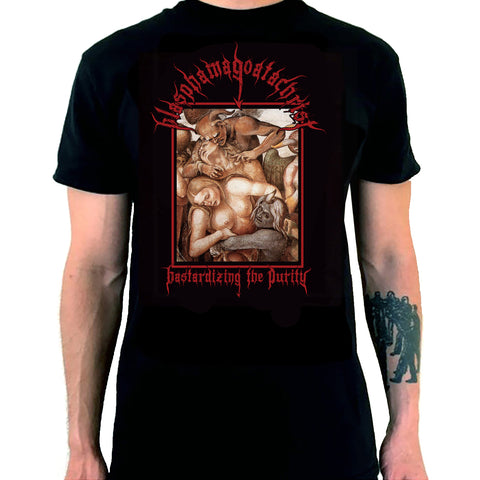 "Blasphamagoatachrist ""Bastardizing the Purity"" TS"